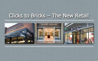 Clicks to Bricks – The New Retail